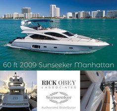 60 ft 2009 Sunseeker Manhattan has an incredibly good price at Rick Obey & Associates! Rick Obey & Associates is proud to introduce you to the latest news, and changes in the Inventory of new and pre owned boats available this week. Yacht Boat, Yacht Club, Sunseeker Yachts, Vacation Mood, Fast Boats, Yacht Design, Luxury Yachts, Great Photos, Cool Toys