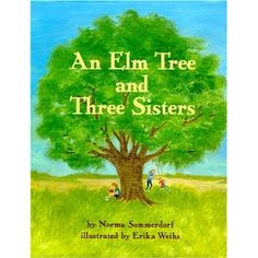 A neat story about 3 daughters and an elm tree. RL enjoyed it