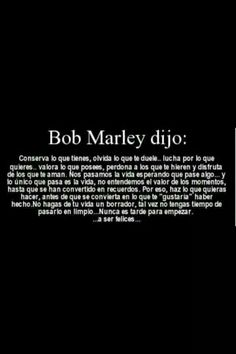 El dijo... Some Quotes, Best Quotes, I Miss You Dad, Positive Phrases, Bob Marley Quotes, Everyday Quotes, Love Messages, Spanish Quotes, In My Feelings