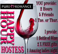 You provide 2 hours, 5 friends and a Tuesday or Thursday Night. I bring 1 bottle of wine, 2 Free Gifts for you and 1 Amazing Ladies Night IN! Contact me today to book your Happy Hour!