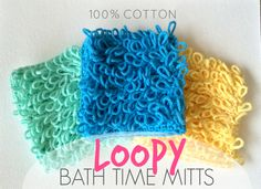 Loopy Bath Time Mitts - free pattern | Just Be Crafty