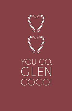 YOU GO, GLEN COCO! #MeanGirls