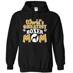 (Superior T-Shirts) Worlds Greatest Boxer Mom Tee - Buy Now...