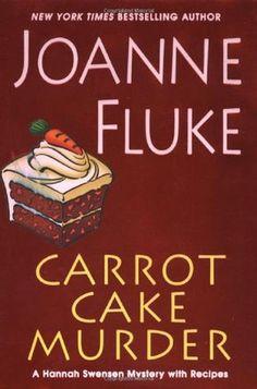 Carrot Cake Murder (Hannah Swensen Mystery by Joanne Fluke Mystery Novels, Mystery Series, Murder Mysteries, Cozy Mysteries, Joanne Fluke Books, Hannah Swensen, Book Nooks, Carrot Cake, Book Lovers