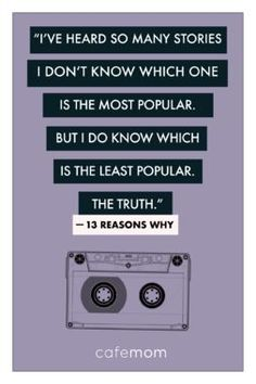 Both teens and adults sometimes latch onto rumors and run with them because they're usually more scintillating than the truth. But when they're at the expense of others, it's best to just shut them down. Quote from the Netflix series Reasons Why. Netflix Quotes, Netflix Series, Movie Quotes, Book Quotes, Life Quotes, Funny Quotes, Quotes From Movies, Truth Quotes, Fact Quotes