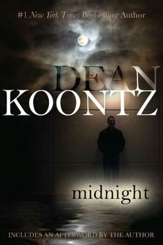 First Dean Koontz book I ever read. Might wanna keep the lights on for this one!