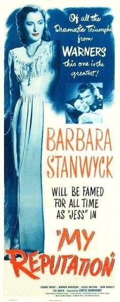 Barbara Stanwyck and George Brent -  My Reputation, 1946