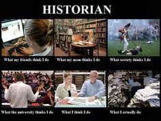 Here is a fun one for our History majors-Historian Career Meme