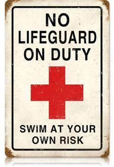Vintage No Lifeguard Metal Sign