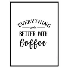 Excited to share the latest addition to my #etsy shop: Coffee lover Print, Everything gets better with coffee,Instant Download, Kitchen poster, Coffee poster, kitchen decor,Coffee Lovers Gift,