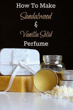 How To Make Sandalwood & Vanilla Solid Perfume  Ingredients  Makes about 1/3 cup      4 tablespoons grated, packed beeswax     4 tablespoons jojoba, almond or a very mildly scented olive oil     27-32 drops sandalwood essential oil     27-32 drops vanilla oil (usually sold diluted in jojoba or another base oil)     25-30 drops grapefruit essential oil     20-25 drops bergamot essential oil