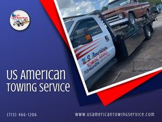 US American Towing Service Wrecker Service, Flatbed Towing, Towing Company, 24 Hour Service, Tow Truck, Working Area, American