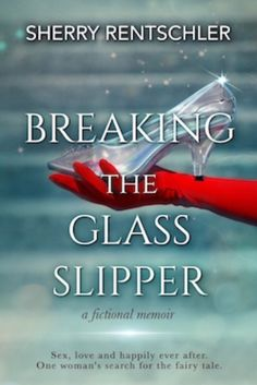 Breaking the Glass Slipper – Meaning Beyond Words
