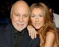 Celine Dion and her husband Rene Angelil..her for her music and him for his love for her