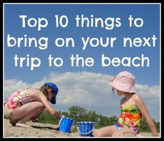 Heading to the beach? 10 things to bring to the beach
