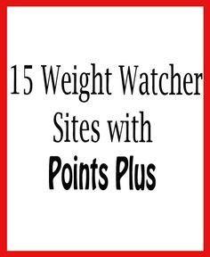 15 Weight Watcher Sites with Points Plus – Recipe Diaries