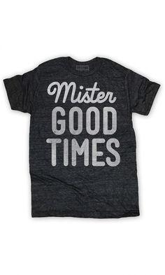 mister good times//