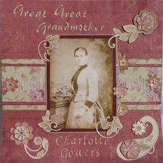 Great Great Grandmother Charlotte Gowers ~ muted wine colors highlight the tones of a faded photo beautifully.
