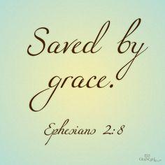 But because of His great love for us, God, who is rich in mercy, made us alive with Christ even when we were dead in transgressions-it is by grace you have been saved. - Ephesians 2:4-5