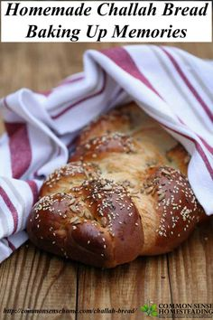 Homemade challah bread is great with sweet or savory spreads and also makes a mean French toast or wonderful accompaniment to soups and stews.