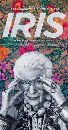 Directed by Albert Maysles.  With Carl Apfel, Iris Apfel. A documentary about fashion icon Iris Apfel from legendary documentary filmmaker Albert Maysles.