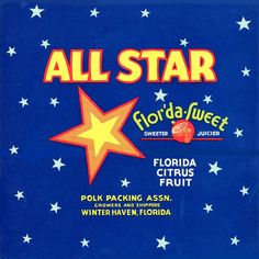 Winter Haven Florida All Star Orange Citrus Fruit Crate Label Art Print Orange Crate Labels, Winter Haven Florida, Vegetable Crates, Florida Oranges, Vintage Advertisements, Ads, Vintage Florida, State Of Florida, Wooden Crates