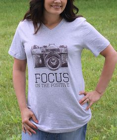 Loving this The Talking Shirt Gray 'Focus on the Positive' V-Neck Tee - Women on #zulily! #zulilyfinds