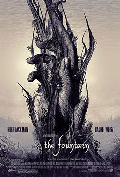 The Fountain Darren Aronofsky) - A very underrated and under-seen film. Cinema Posters, Film Posters, The Fountain Movie, Alternative Movie Posters, Movie Poster Art, Inspirational Posters, Cool Posters, Good Movies, Images