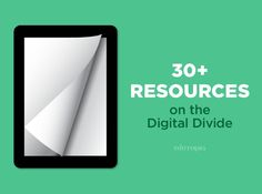 "Learn more about the changing landscape of the ""digital divide"" in education and beyond, and explore resources that discuss how to help all students develop digital and media literacy."
