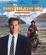 Thunderheart (1992). [R] 119 mins. Starring: Val Kilmer, Sam Shepard, Graham Greene, Fred Ward, Fred Thompson, Sheila Tousey and Ted Thin Elk