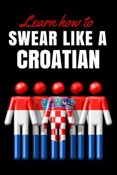 Croatia Travel Blog: One of our most popular posts has been our Croatian swear words blog post. We get lots of feedback that you want to know the ones that REALLY make people really cringe. - so here they are. Click to read them all.