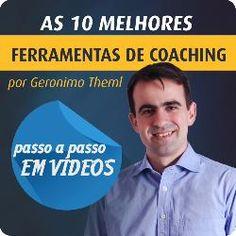 toniartigoscoach: Ferramentas de Coaching - Passo a Passo em Vídeos ...