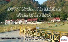 Don't Call It a Dream Call It a Plan #HotelDreamway #BestHotelsAtMorniHills #Travel #HotelBooking #TravelIndia #TravelTips #BudgetHotelsNearMorniHills #ResortMorniHills