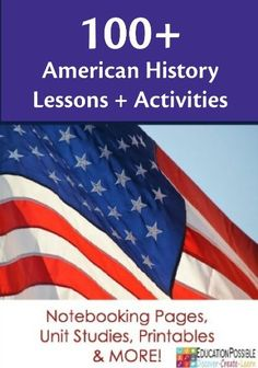 Check out these 100+ American History lesson plans and activities for various grade levels.