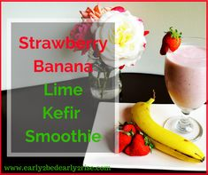 """""""School's out, the pool's open, and you have this delectable Strawberry Banana Lime Kefir smoothie recipe in your hand… summer has arrived, and so has your daily energy and nutrient boost!"""" Diane www.TrimHealthyMama.com"""