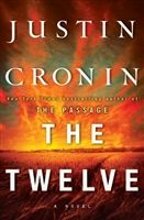 The Twelve by Justin Cronin (signed hardcover)