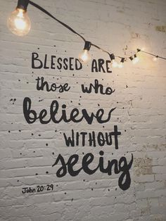 Jesus christ is Lord: blessed are those who believe without seeing - John bible quotes April Lock Screen Bible Verses Quotes, Bible Scriptures, Faith Quotes, Rumi Quotes, Qoutes, Bible Verses For Strength, Cute Bible Verses, Wisdom Quotes, Bible Verses About Faith