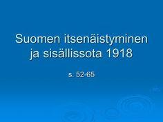 Suomen itsenäistyminen ja sisällissota 1918 History Of Finland, Weather, History