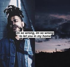 The Weeknd Twenty Eight The Weeknd Quotes, Song Lyric Quotes, Lyrics, Love Isnt Real, Love Of My Life, Beauty Behind The Madness, Bryson Tiller, Angel Beats, Billy Joel