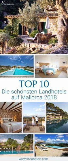 TOP 10 - DIE SCHÖNSTEN LANDHOTELS AUF MALLORCA 2018. Mallorcaurlaub abseits der Massen. Wir haben euch die schönsten kleinen Hotels auf der beliebten Insel Mallorca zusammen gestellt. Lest mehr! #landhotel #fincahotel #hotel #top10 #urlaub #mallorca #reise