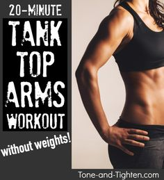 20 Minute Tank Top Arms workout with NO weights! Tone-and-Tighten.com