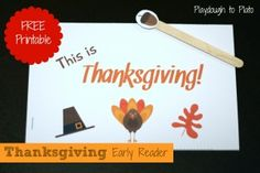Free printable Thanksgiving early reader. Fun way to give new readers practice reading. {Playdough to Plato]