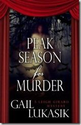 PeakSeasonforMurder_GailLukasik:   An energy seems to flow through the entire work and keep what could be a depressing and horrific tale above all the darkness that must be enclosed.  Mystery readers take heart; this is definitely a solid and intriguing story of murder, mystery, and at time mayhem.