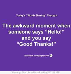 This happens to me more than I would like. Maybe I should start listening better, lol.