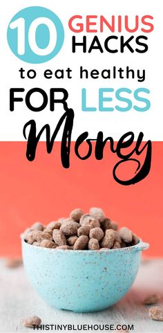 10 GENIUS clever hacks to eat healthy for less money. Here are 10 super easy tips & tricks to save money on food while eating healthy #moneysavintips #foodsavingmoneytips #tipsandtrickstosavemoneyonfood #savemoneyonhealthyfood #healthyfoodmoneysavingideas