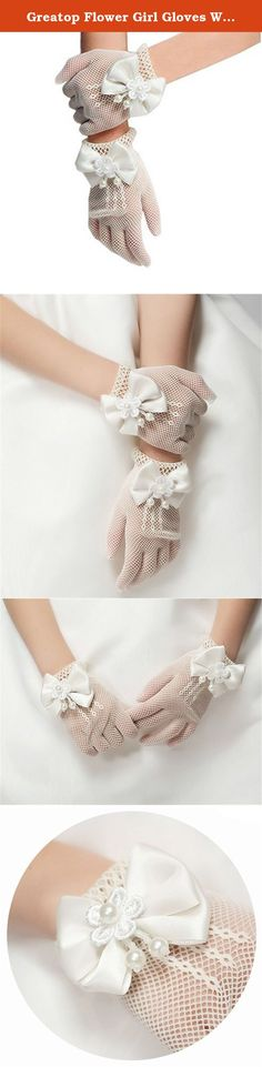 Greatop Flower Girl Gloves White Lace Short Princess Gloves for Wedding. Material: High Stretchy Gauze, Crochet Voile Lace. The material of these girl gloves is durable. Brand new and high quality. Color: White Style: Full Finger Gloves Package: A pair of gloves Size: One Size Fits children age 4 years up to 7 years old Feature: Flower Gloves. This floral gloves designed with flower lace and bowknot. The delicate decorations adorning this adorable girls gloves and transform any girl into…