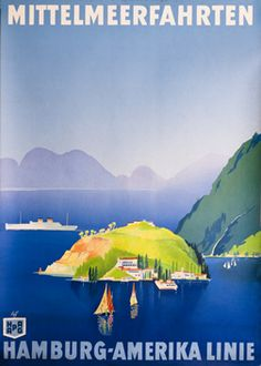 Albert Fuss poster: Mittelmeerfahrten (Mediterranean Cruises) - Hamburg - Amerika Linie