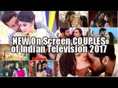 Top 10 Best New On screen Couples on Indian Television Shows 2017 : HOTTEST TV JODIS