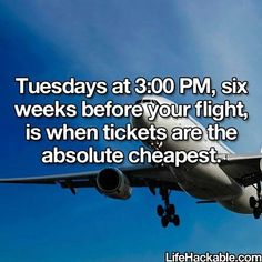 Best time to book a flight. #LifeHack @Maria Canavello Mrasek Canavello Mrasek Dean (Mar Dean)