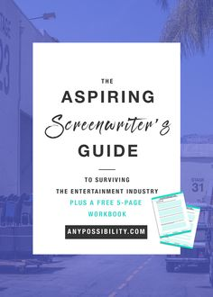 The Aspiring Screenwriters Guide to Surviving the Entertainment Industry. Learn how to build a solid foundation for your writing career. For the full post and workbook click and follow the image above. Film industry | Fimmaking | Screenwriting | Screenplay